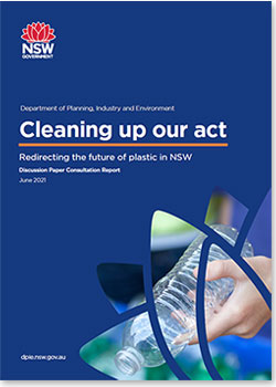 Cleaning up our act - The future for waste and resource recovery in NSW (PDF 850Kb)